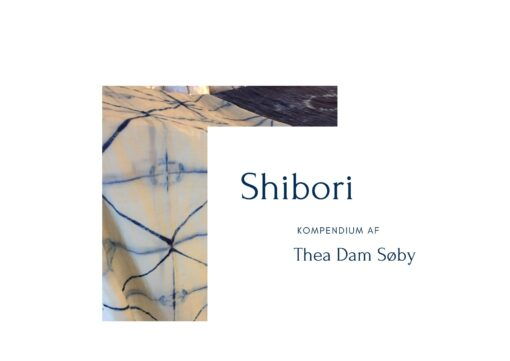 Shibori kompendium af Thea Dam Søby
